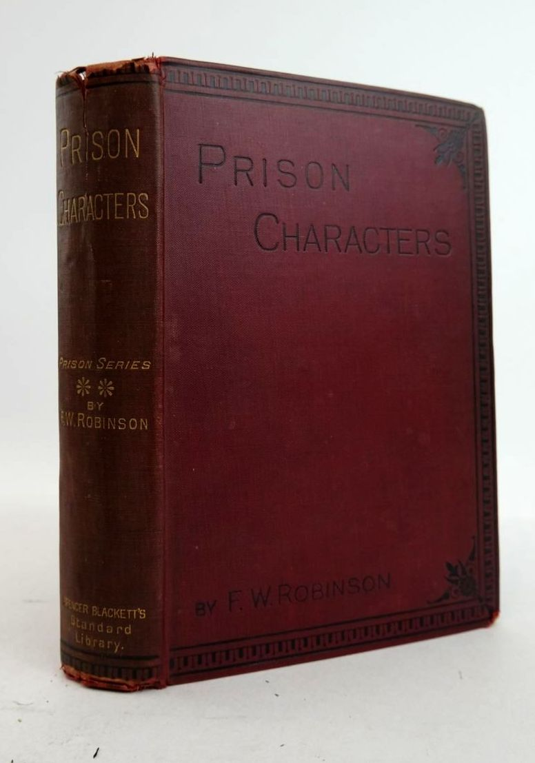 Photo of PRISON CHARACTERS DRAWN FROM LIFE WITH SUGGESTIONS FOR PRISON GOVERNMENT written by Robinson, F.W. published by Spencer Blackett (STOCK CODE: 1821317)  for sale by Stella & Rose's Books