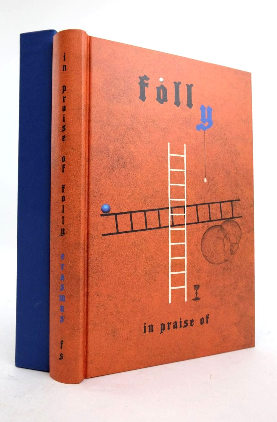 Photo of IN PRAISE OF FOLLY AND LETTER TO MAARTEN VAN DORP 1515 written by Erasmus, Desiderius Duffy, Eamon illustrated by Richardson, Matthew published by Folio Society (STOCK CODE: 1821374)  for sale by Stella & Rose's Books