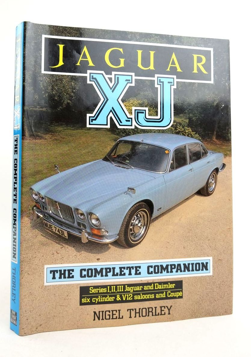Photo of JAGUAR XJ: THE COMPLETE COMPANION written by Thorley, Nigel published by Bay View Books (STOCK CODE: 1821449)  for sale by Stella & Rose's Books