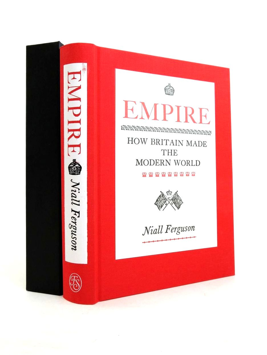 Photo of EMPIRE: HOW BRITAIN MADE THE MODERN WORLD written by Ferguson, Niall published by Folio Society (STOCK CODE: 1821531)  for sale by Stella & Rose's Books