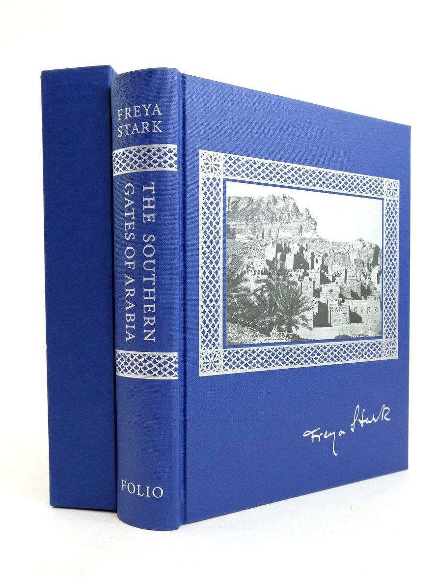 Photo of THE SOUTHERN GATES OF ARABIA written by Stark, Freya Wheeler, Sara published by Folio Society (STOCK CODE: 1821544)  for sale by Stella & Rose's Books