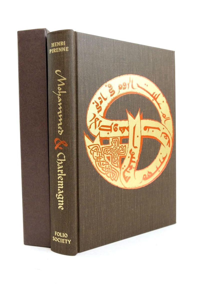 Photo of MOHAMMED AND CHARLEMAGNE written by Pirenne, Henri Miall, Bernard Cameron, Averil published by Folio Society (STOCK CODE: 1821578)  for sale by Stella & Rose's Books