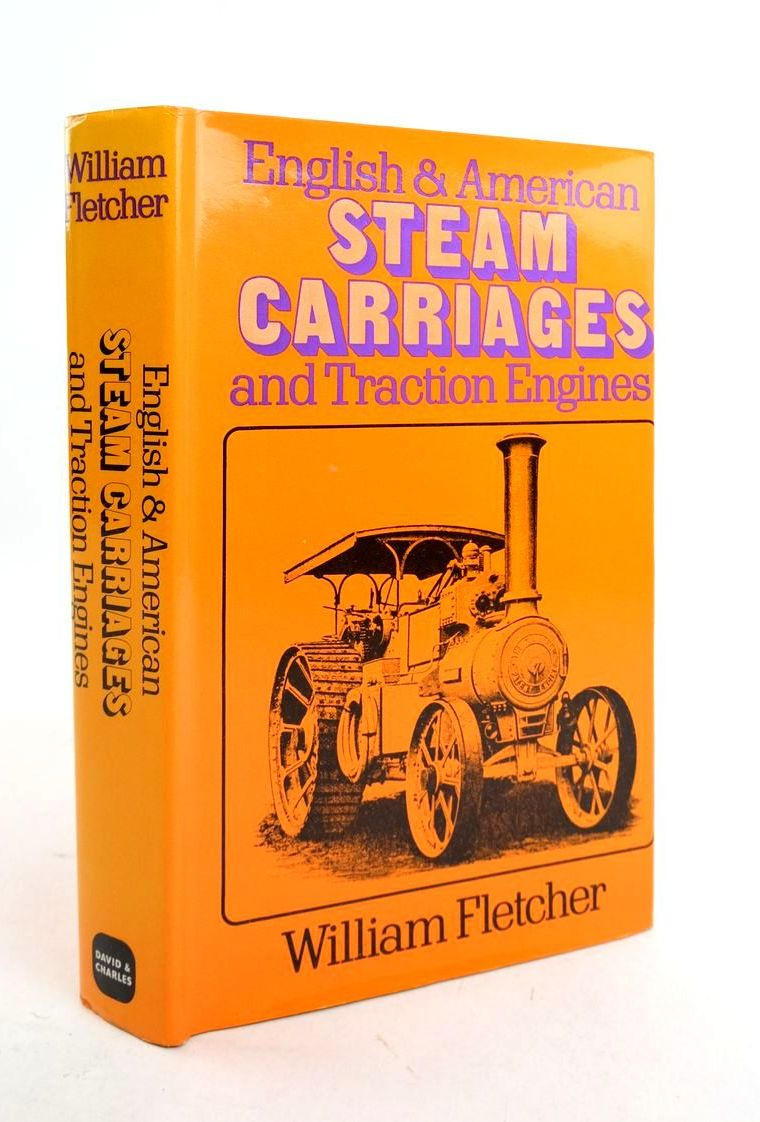 Photo of ENGLISH AND AMERICAN STEAM CARRIAGES AND TRACTION ENGINES written by Fletcher, William published by David & Charles (STOCK CODE: 1821684)  for sale by Stella & Rose's Books