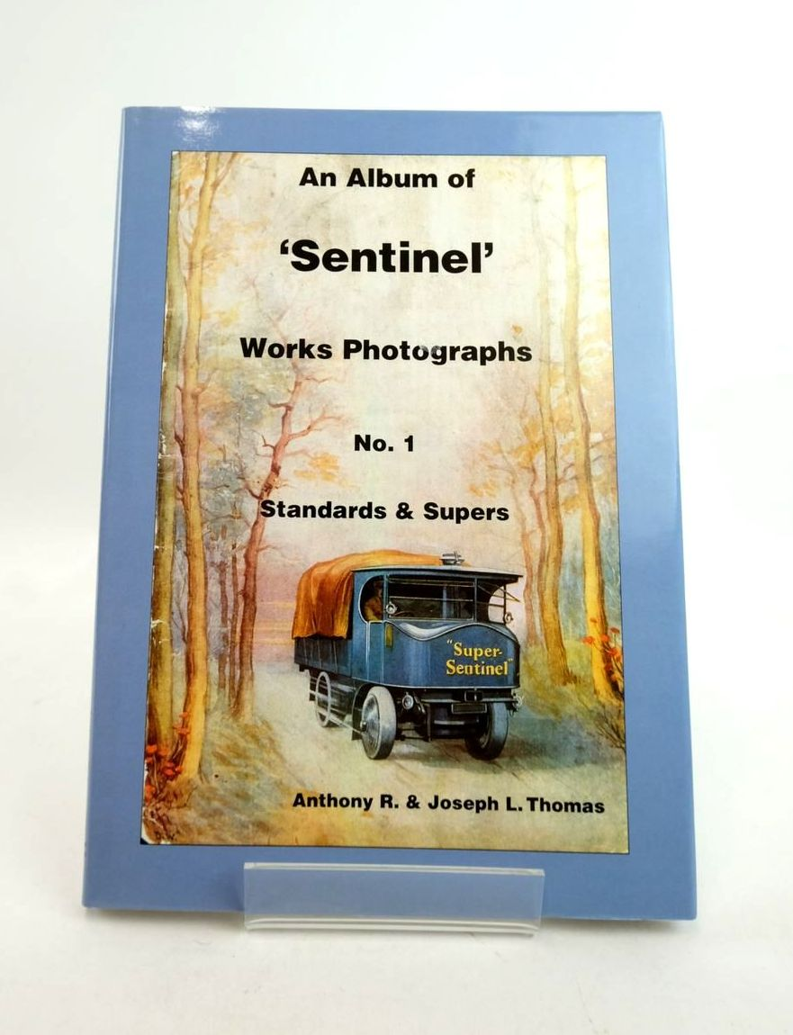 Photo of AN ALBUM OF 'SENTINEL' WORKS PHOTOGRAPHS No. 1 STANDARDS & SUPERS written by Thomas, Anthony R. Thomas, Joseph L. published by Woodpecker Publications (STOCK CODE: 1821690)  for sale by Stella & Rose's Books