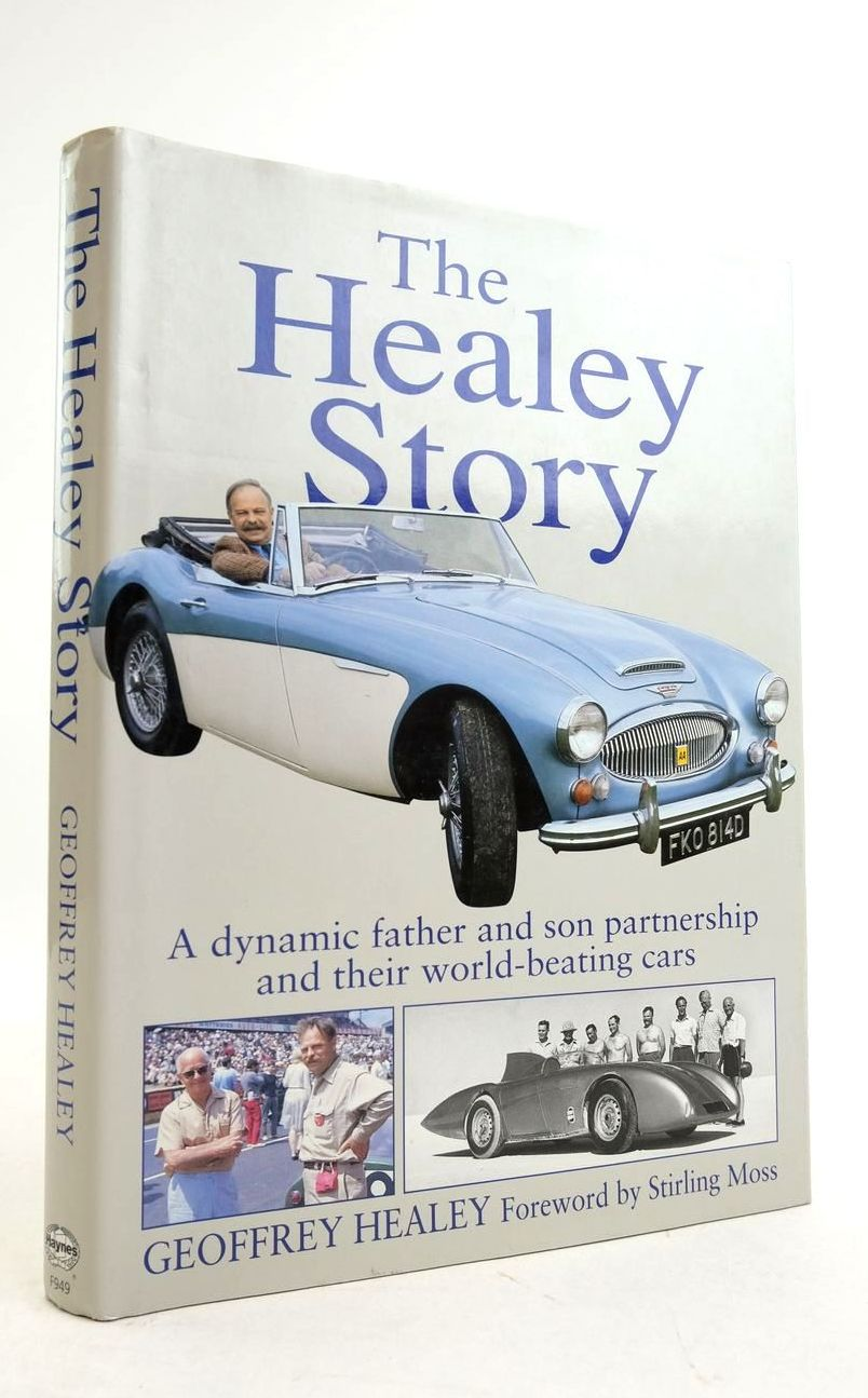 Photo of THE HEALEY STORY written by Healey, Geoffrey published by Haynes, Foulis (STOCK CODE: 1821694)  for sale by Stella & Rose's Books