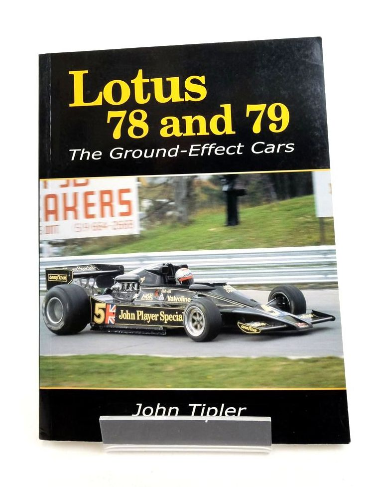 Photo of LOTUS 78 AND 79: THE GROUND-EFFECT CARS written by Tipler, John published by The Crowood Press (STOCK CODE: 1821695)  for sale by Stella & Rose's Books