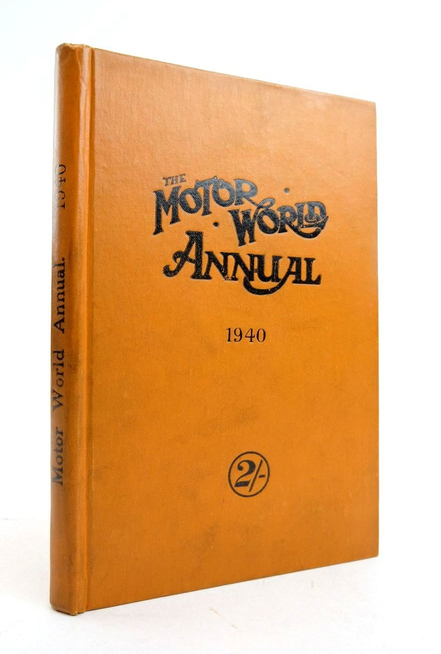 Photo of THE MOTOR WORLD ANNUAL 1940 written by Cutbush, George H. published by The Motor World Publishing Co. Ltd. (STOCK CODE: 1821700)  for sale by Stella & Rose's Books