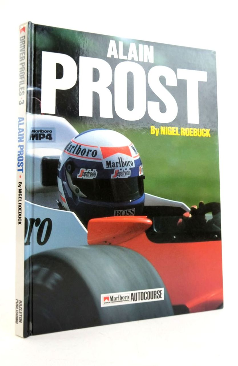 Photo of ALAIN PROST written by Roebuck, Nigel published by Hazleton Publishing (STOCK CODE: 1821716)  for sale by Stella & Rose's Books