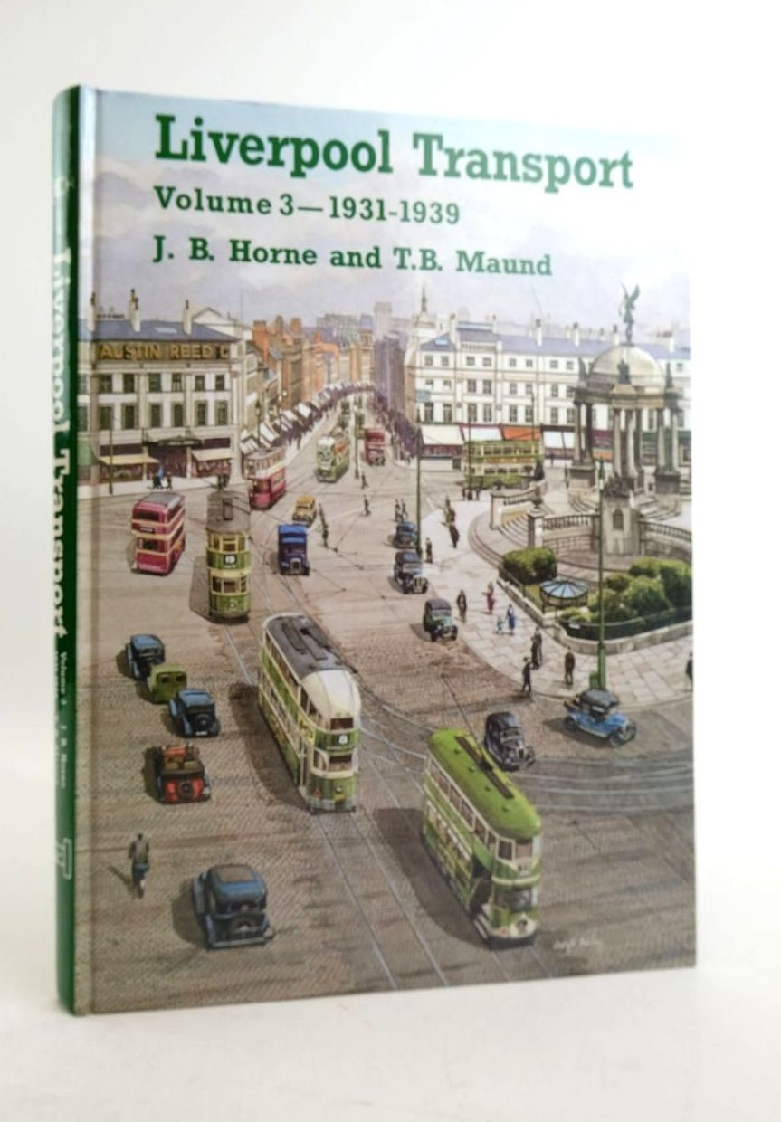 Photo of LIVERPOOL TRANSPORT VOLUME 3 1931-1939- Stock Number: 1821748