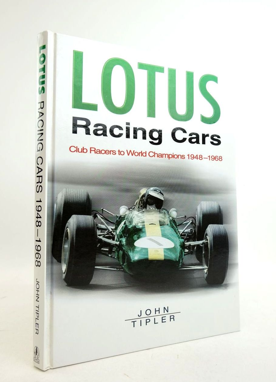Photo of LOTUS RACING CARS: CLUB RACERS TO WORLD CHAMPIONS 1948-1968 written by Tipler, John published by Sutton Publishing (STOCK CODE: 1821769)  for sale by Stella & Rose's Books
