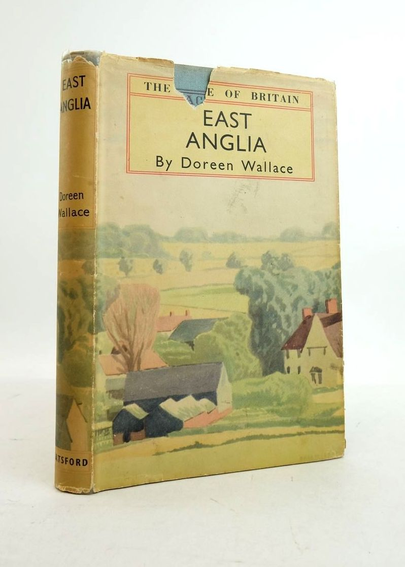 Photo of EAST ANGLIA (THE FACE OF BRITAIN) written by Wallace, Doreen published by B.T. Batsford (STOCK CODE: 1821795)  for sale by Stella & Rose's Books