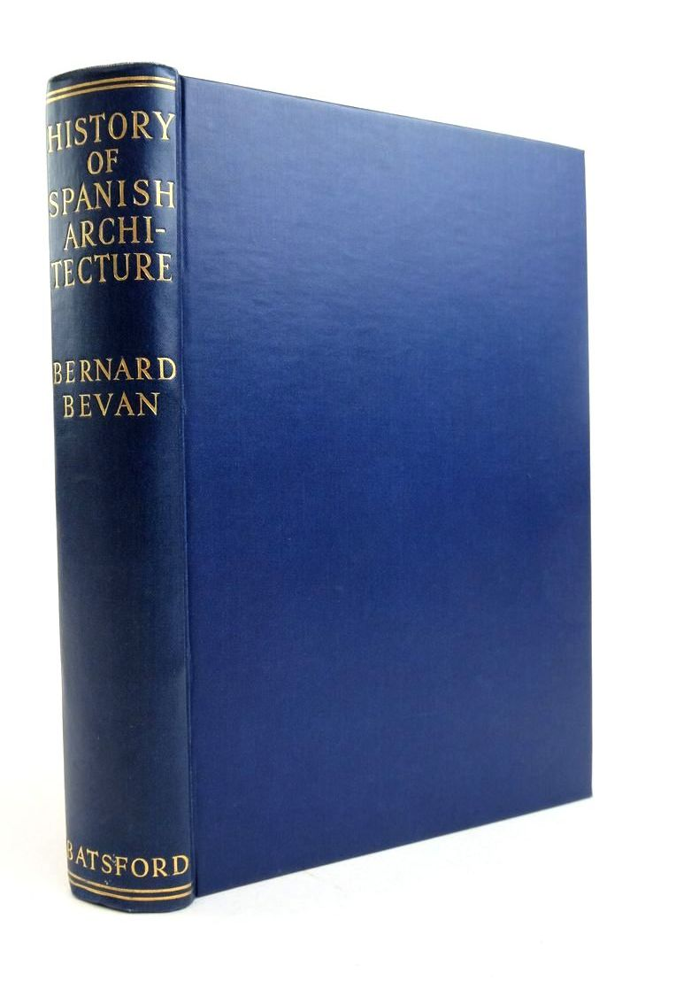 Photo of HISTORY OF SPANISH ARCHITECTURE written by Bevan, Bernard published by B.T. Batsford Ltd. (STOCK CODE: 1821797)  for sale by Stella & Rose's Books