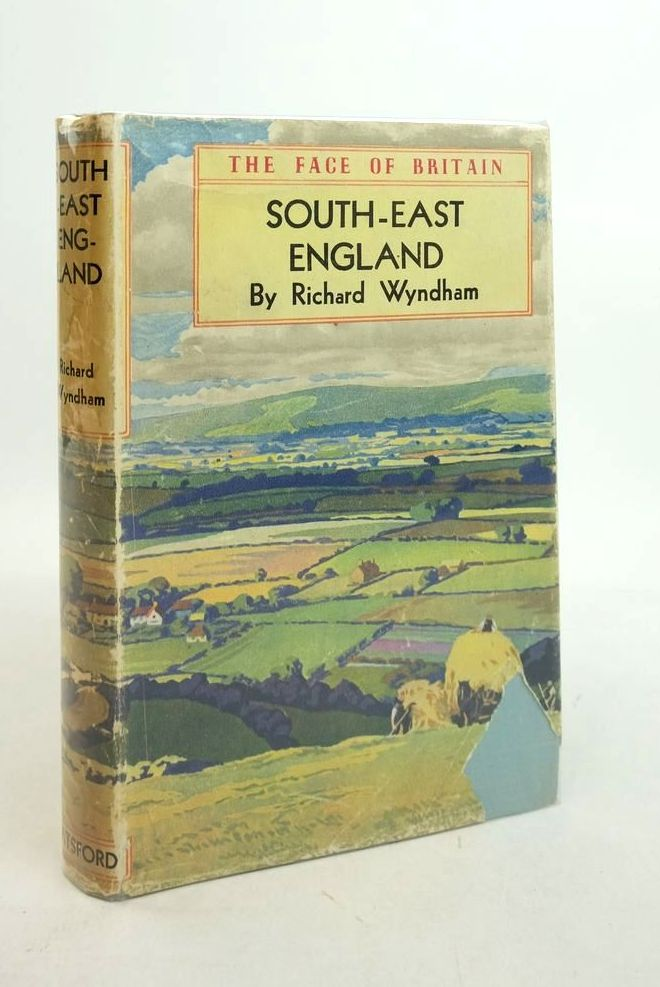 Photo of SOUTH-EAST ENGLAND (THE FACE OF BRITAIN) written by Wyndham, Richard Jessup, Ronald F. published by B.T. Batsford (STOCK CODE: 1821798)  for sale by Stella & Rose's Books