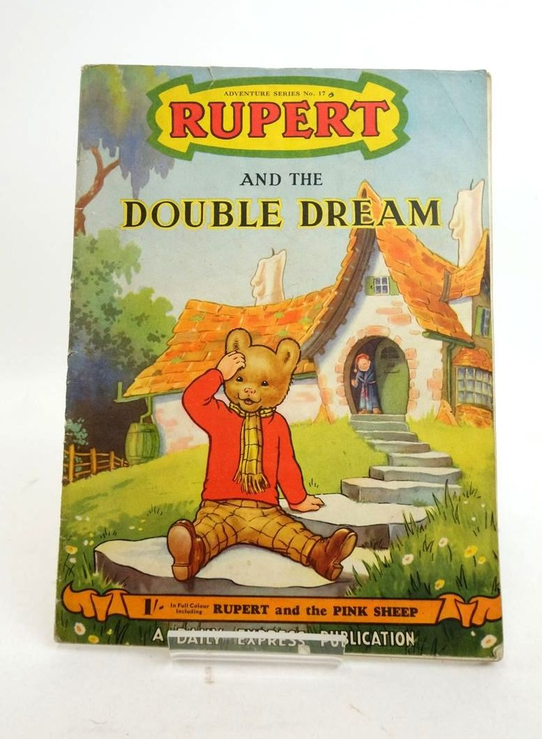 Photo of RUPERT ADVENTURE SERIES No. 17 - RUPERT AND THE DOUBLE DREAM- Stock Number: 1821807