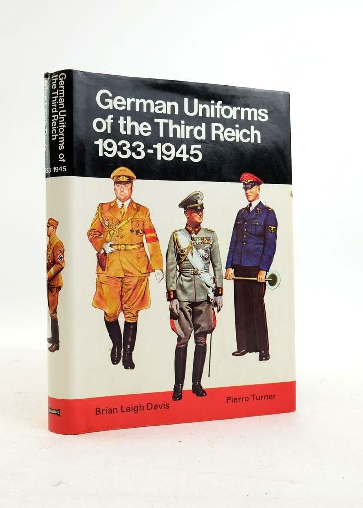 Photo of GERMAN UNIFORMS OF THE THIRD REICH 1933-1945 IN COLOUR written by Davis, Brian L. illustrated by Turner, Pierre published by Blandford Press (STOCK CODE: 1821834)  for sale by Stella & Rose's Books