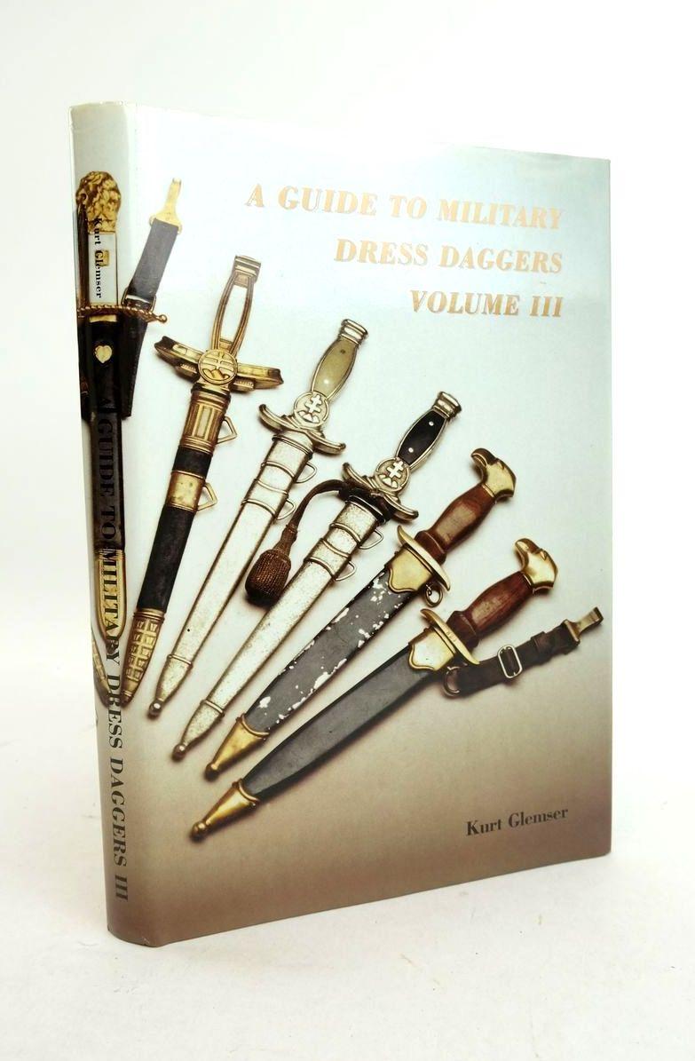 Photo of A GUIDE TO MILITARY DRESS DAGGERS III- Stock Number: 1821843