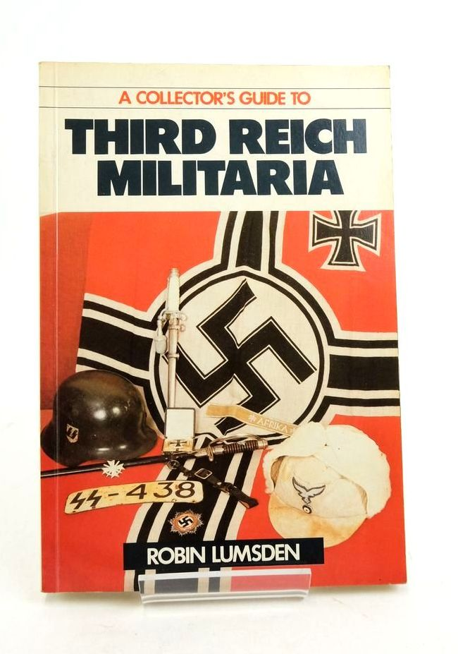 Photo of A COLLECTOR'S GUIDE TO THIRD REICH MILITARIA- Stock Number: 1821883