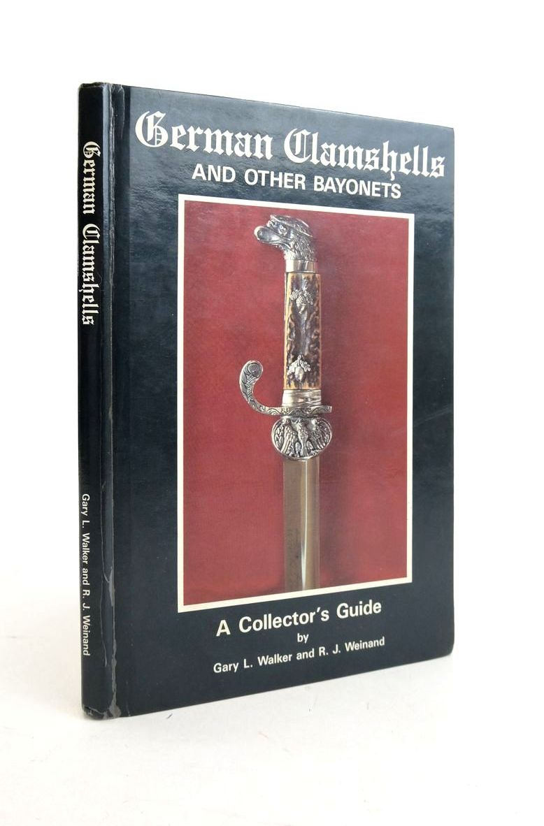 Photo of GERMAN CLAMSHELLS AND OTHER BAYONETS: A COLLECTOR'S GUIDE- Stock Number: 1821887