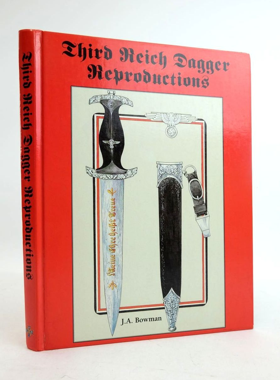Photo of THIRD REICH DAGGER REPRODUCTIONS written by Bowman, J.A. published by Imperial Publications (STOCK CODE: 1821891)  for sale by Stella & Rose's Books