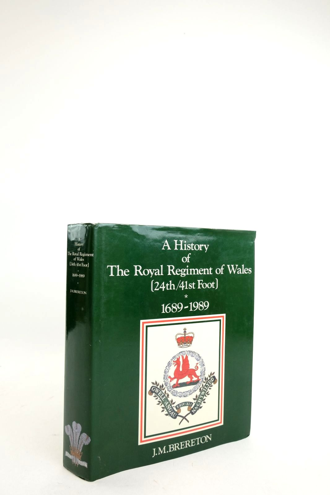 Photo of A HISTORY OF THE ROYAL REGIMENT OF WALES (24TH/41ST FOOT) AND ITS PREDECESSORS 1689-1989- Stock Number: 1821912