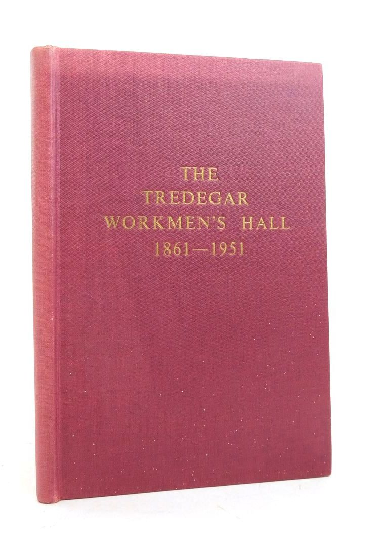 Photo of THE TREDEGAR WORKMEN'S HALL 1861-1951- Stock Number: 1821918