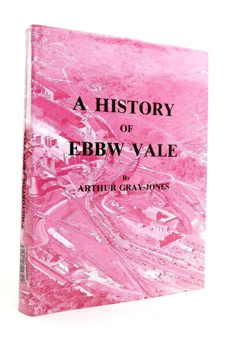 Photo of A HISTORY OF EBBW VALE written by Gray-Jones, Arthur published by Gwent County Council (STOCK CODE: 1821919)  for sale by Stella & Rose's Books