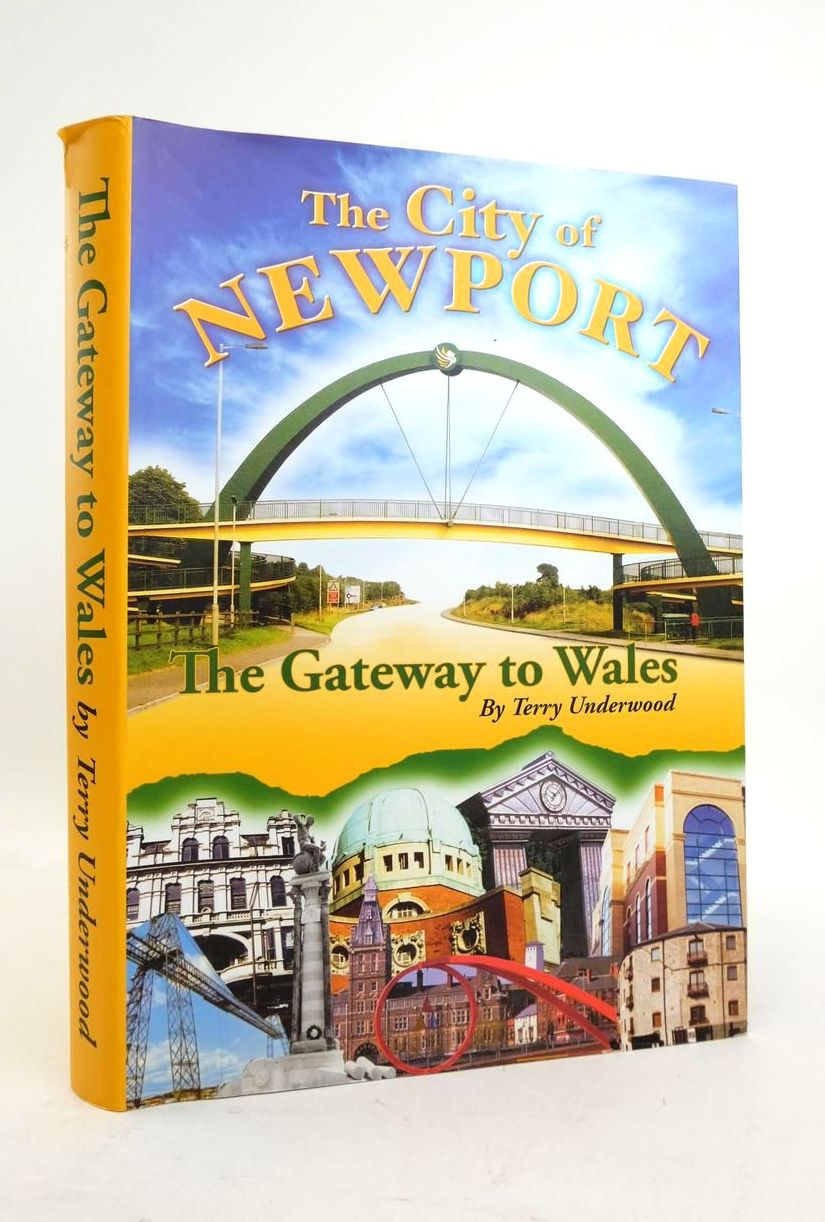 Photo of THE CITY OF NEWPORT THE GATEWAY TO WALES written by Underwood, Terry published by Rompdown Ltd (STOCK CODE: 1821925)  for sale by Stella & Rose's Books