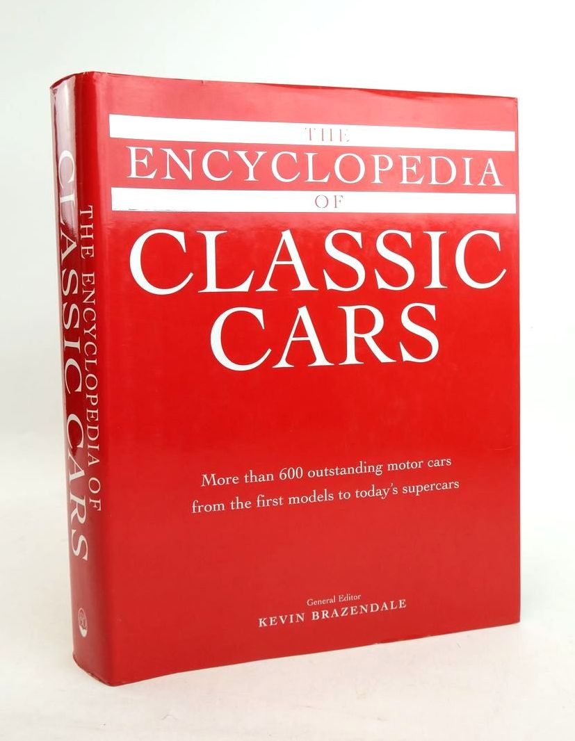 Photo of THE ENCYCLOPEDIA OF CLASSIC CARS written by Brazendale, Kevin published by Silverdale Books (STOCK CODE: 1821936)  for sale by Stella & Rose's Books