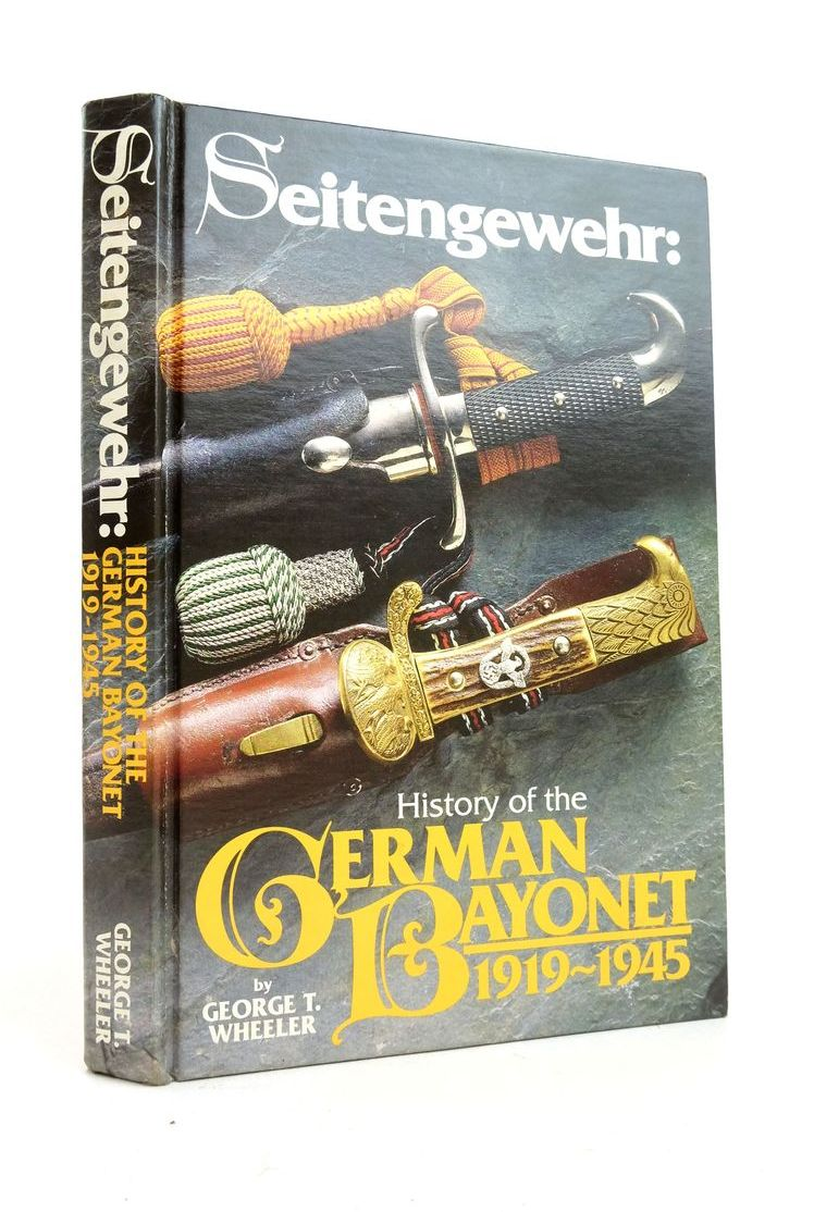 Photo of SEITENGEWEHR: HISTORY OF THE GERMAN BAYONET 1919-1945- Stock Number: 1821978