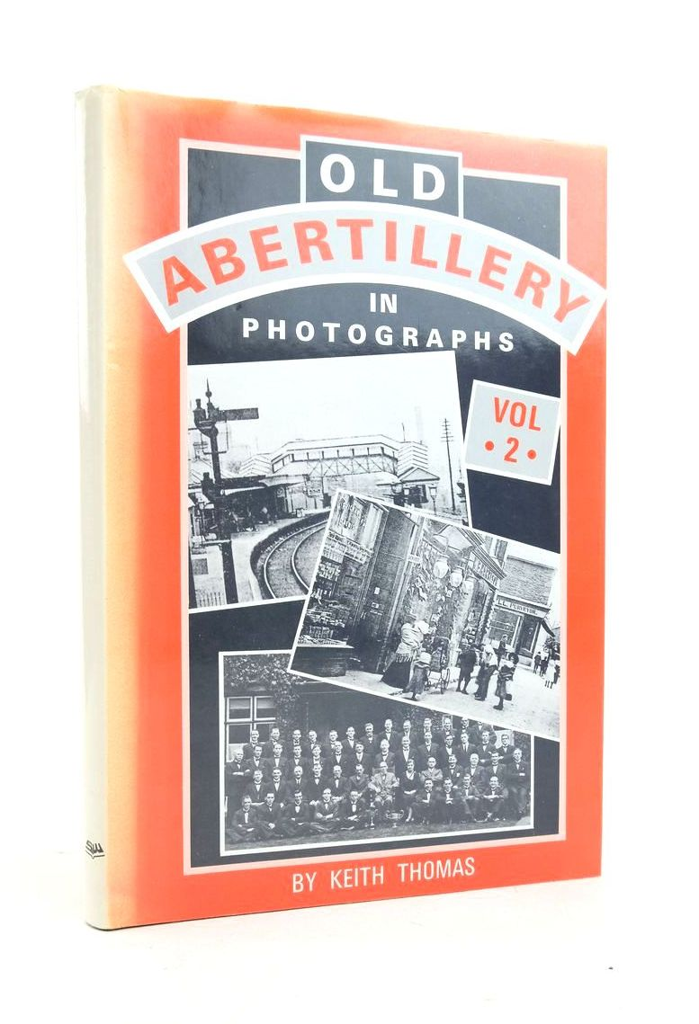 Photo of OLD ABERTILLERY IN PHOTOGRAPHS VOL 2 written by Thomas, Keith published by Stewart Williams (STOCK CODE: 1821986)  for sale by Stella & Rose's Books