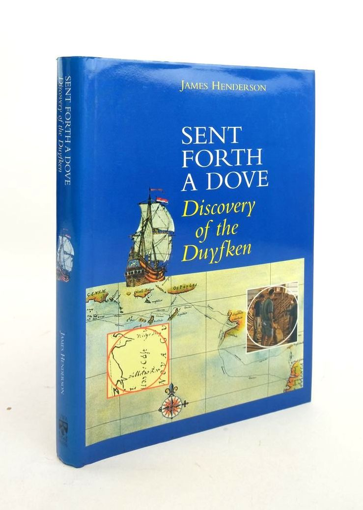 Photo of SENT FORTH A DOVE: DISCOVERY OF THE DUYFKEN- Stock Number: 1821996