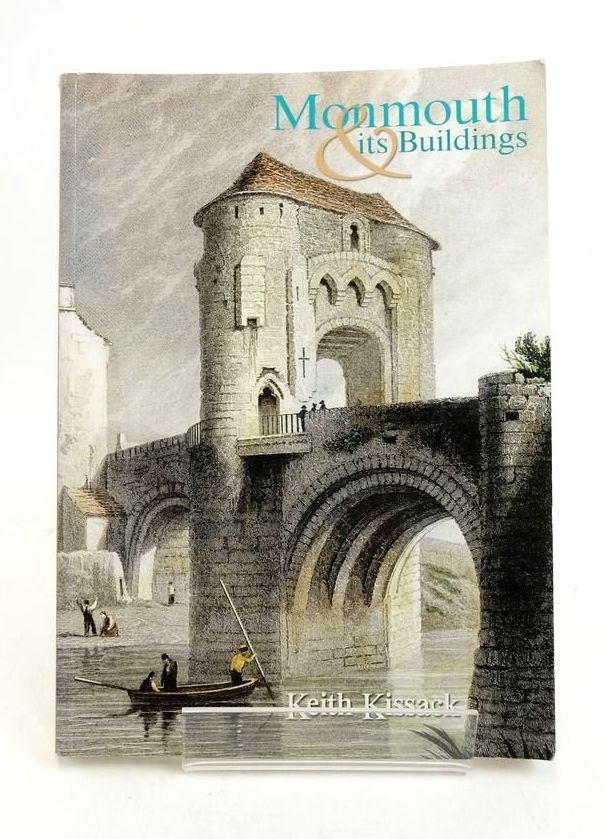 Photo of MONMOUTH AND ITS BUILDINGS written by Kissack, Keith published by Logaston Press (STOCK CODE: 1822002)  for sale by Stella & Rose's Books