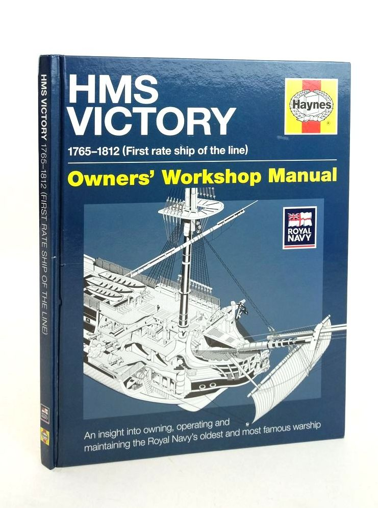 Photo of HMS VICTORY 1765-1812 (FIRST RATE SHIP OF THE LINE) OWNER'S WORKSHOP MANUAL written by Goodwin, Peter published by Haynes Publishing (STOCK CODE: 1822049)  for sale by Stella & Rose's Books