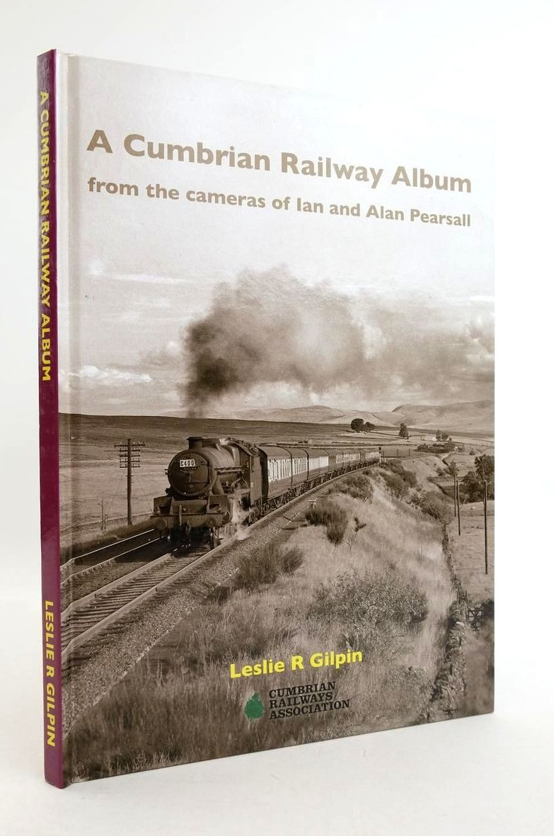 Photo of A CUMBRIAN RAILWAY ALBUM FROM THE CAMERAS OF IAN AND ALAN PEARSALL written by Gilpin, Leslie R. published by Cumbrian Railways Association (STOCK CODE: 1822069)  for sale by Stella & Rose's Books