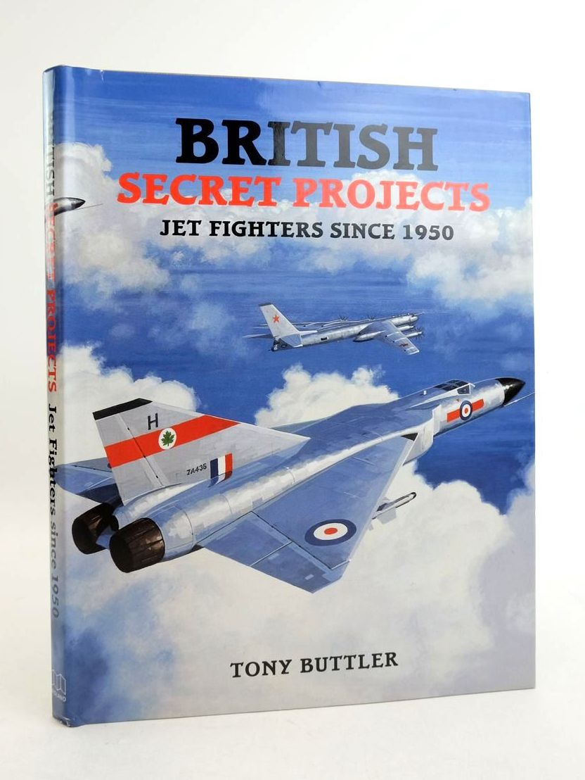 Photo of BRITISH SECRET PROJECTS: JET FIGHTERS SINCE 1950 written by Buttler, Tony published by Midland Publishing (STOCK CODE: 1822071)  for sale by Stella & Rose's Books