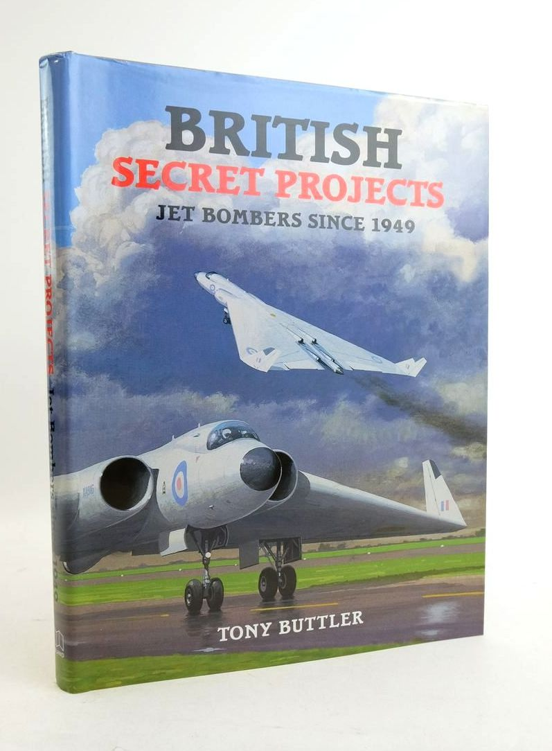 Photo of BRITISH SECRET PROJECTS: JET BOMBER SINCE 1949 written by Buttler, Tony published by Midland Publishing (STOCK CODE: 1822074)  for sale by Stella & Rose's Books