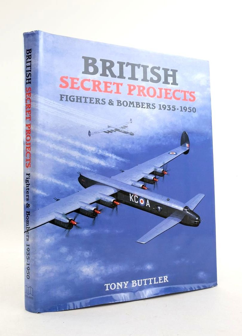 Photo of BRITISH SECRET PROJECTS: FIGHTERS & BOMBERS 1935-1950 written by Buttler, Tony published by Midland Publishing (STOCK CODE: 1822077)  for sale by Stella & Rose's Books