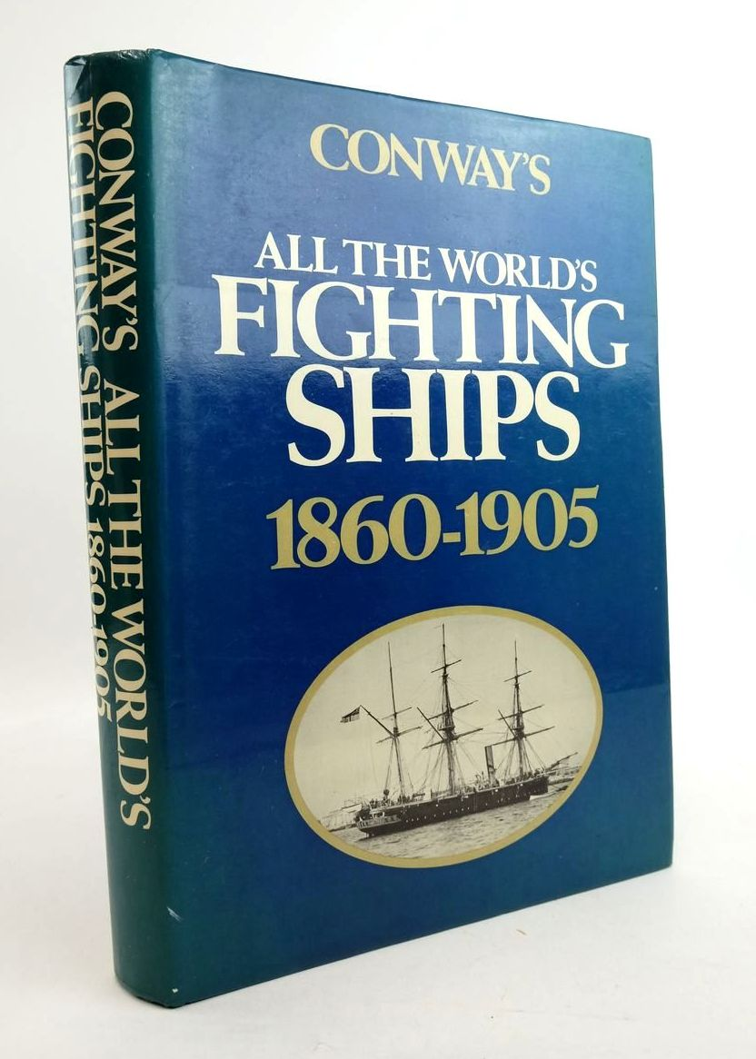 Photo of CONWAY'S ALL THE WORLD'S FIGHTING SHIPS 1860-1905 written by Gardiner, Robert Chesneau, Roger Kolesnik, Eugene M. et al,  published by Conway Maritime Press (STOCK CODE: 1822081)  for sale by Stella & Rose's Books