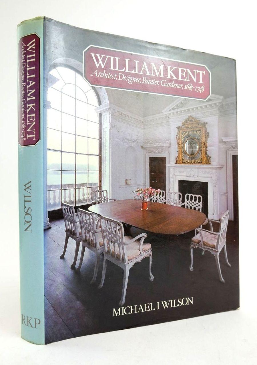 Photo of WILLIAM KENT: ARCHITECT, DESIGNER, PAINTER, GARDENER, 1685-1748- Stock Number: 1822200