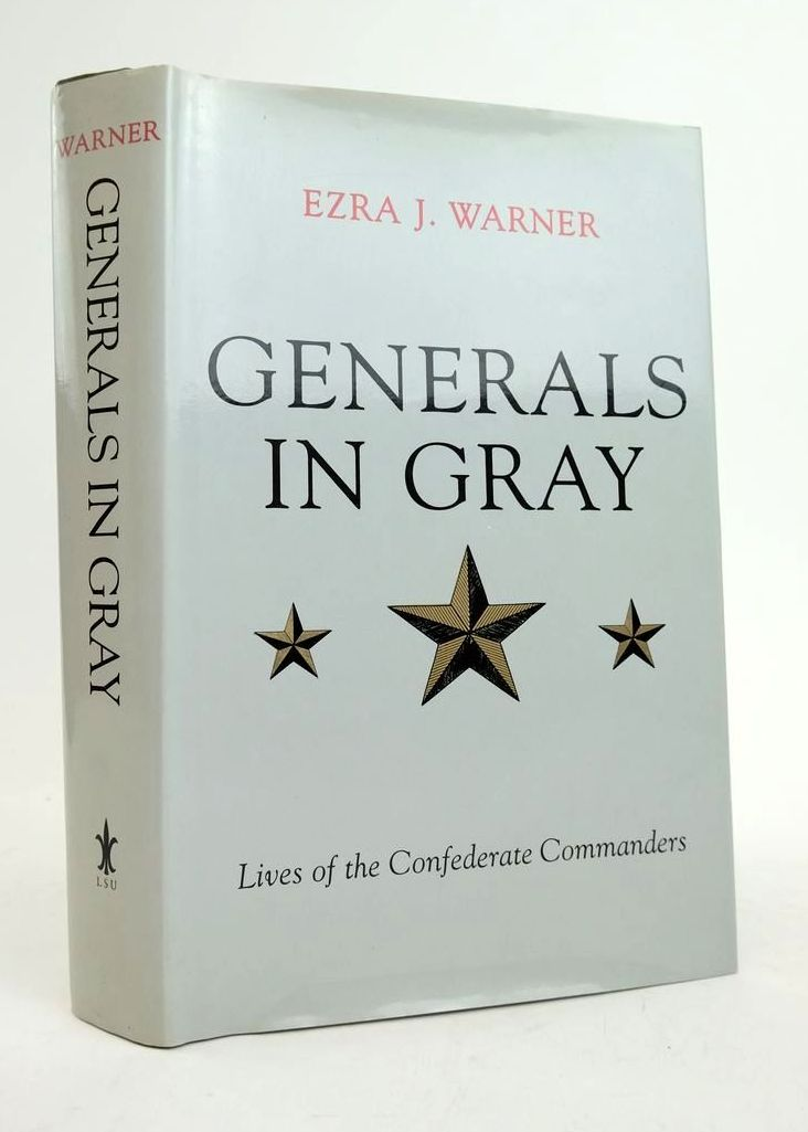 Photo of GENERALS IN GRAY: LIVES OF THE CONFEDERATE COMMANDERS written by Warner, Ezra J. published by Louisiana State University Press (STOCK CODE: 1822202)  for sale by Stella & Rose's Books