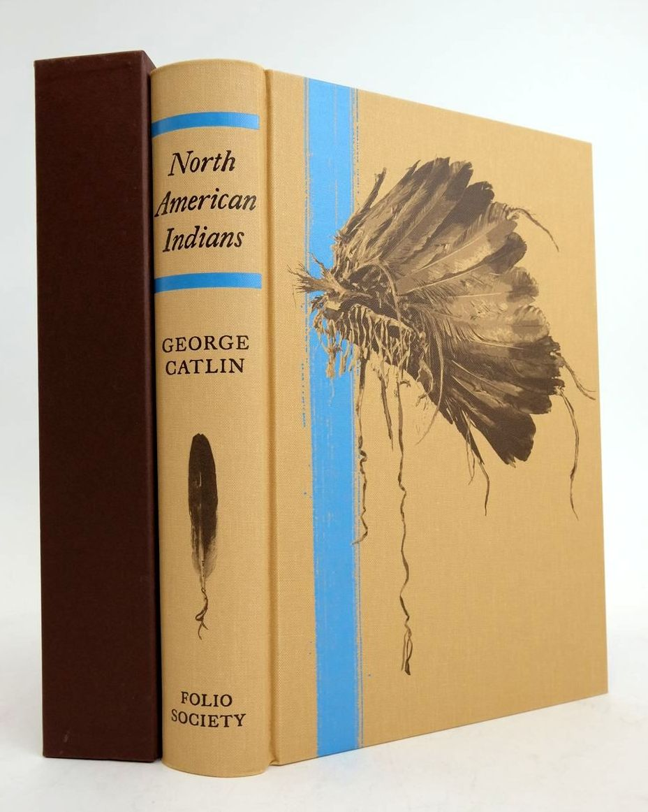 Photo of LETTERS AND NOTES ON THE MANNERS, CUSTOMS AND CONDITION OF THE NORTH AMERICAN INDIANS written by Catlin, George Matthiessen, Peter Shepherd, C.J. published by Folio Society (STOCK CODE: 1822215)  for sale by Stella & Rose's Books