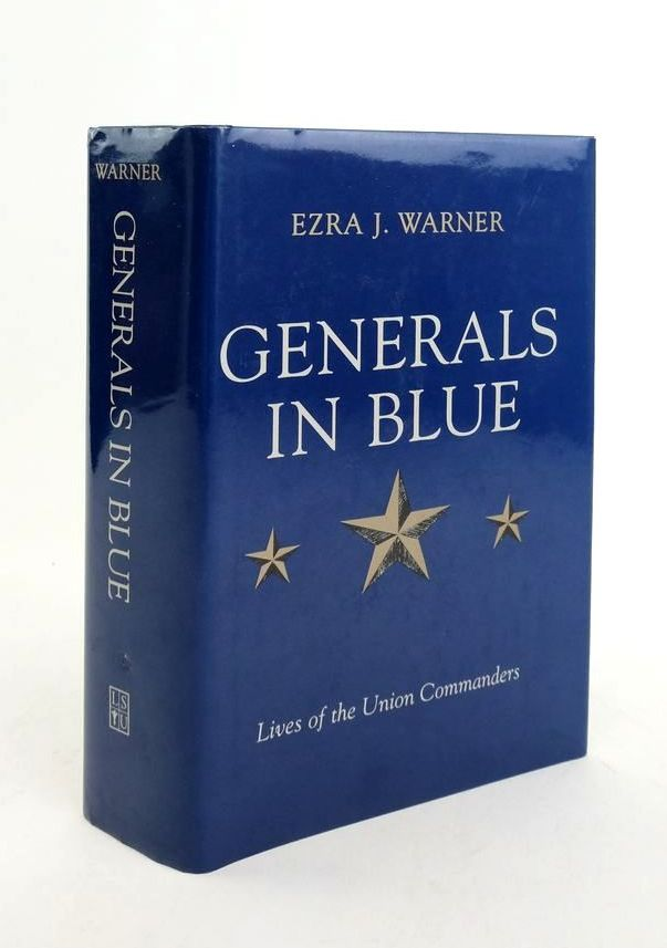 Photo of GENERALS IN BLUE: LIVES OF THE UNION COMMANDERS written by Warner, Ezra J. published by Louisiana State University Press (STOCK CODE: 1822234)  for sale by Stella & Rose's Books