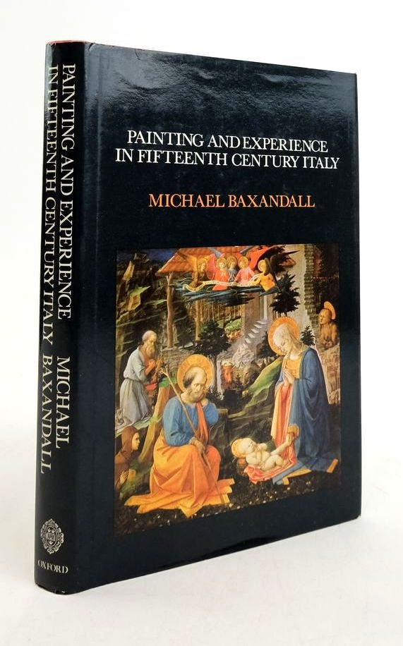 Photo of PAINTING AND EXPERIENCE IN FIFTEENTH CENTURY ITALY written by Baxandall, Michael published by Clarendon Press (STOCK CODE: 1822245)  for sale by Stella & Rose's Books