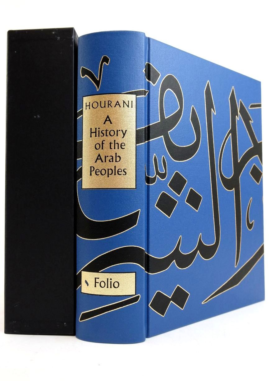 Photo of A HISTORY OF THE ARAB PEOPLES written by Hourani, Albert Ruthven, Malise published by Folio Society (STOCK CODE: 1822248)  for sale by Stella & Rose's Books