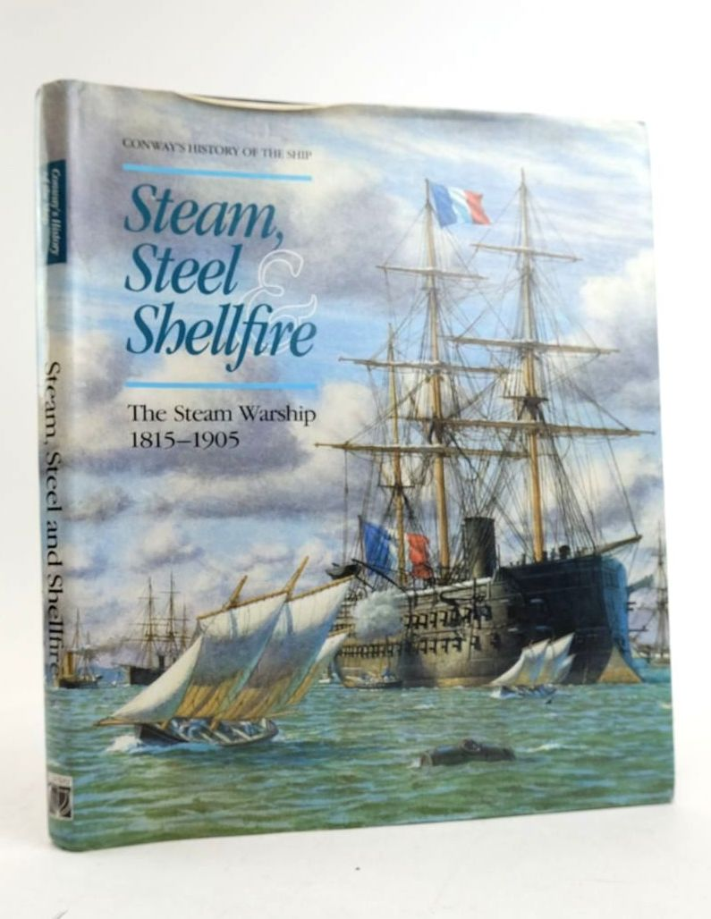 Photo of STEAM, STEEL & SHELLFIRE: THE STEAM WARSHIP 1815-1905 written by Gardiner, Robert Lambert, Andrew et al,  published by Conway Maritime Press (STOCK CODE: 1822252)  for sale by Stella & Rose's Books