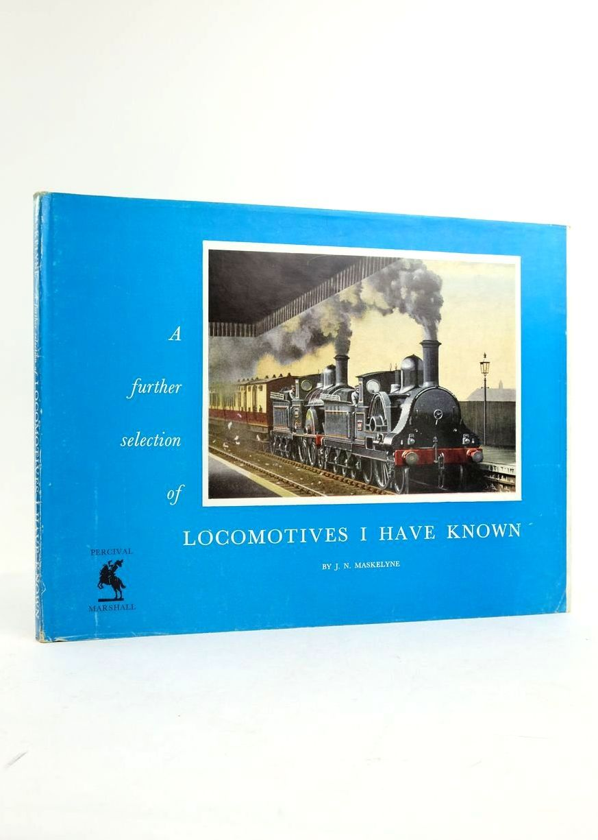 Photo of A FURTHER SELECTION OF LOCOMOTIVES I HAVE KNOWN- Stock Number: 1822277