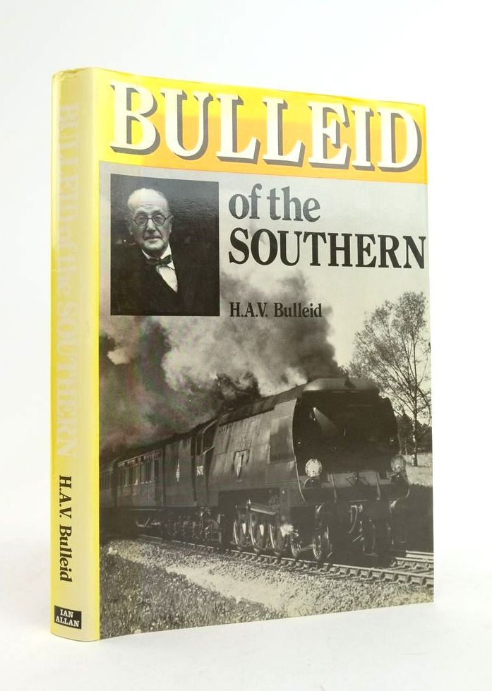 Photo of BULLEID OF THE SOUTHERN written by Bulleid, H.A.V. published by Ian Allan Ltd. (STOCK CODE: 1822288)  for sale by Stella & Rose's Books