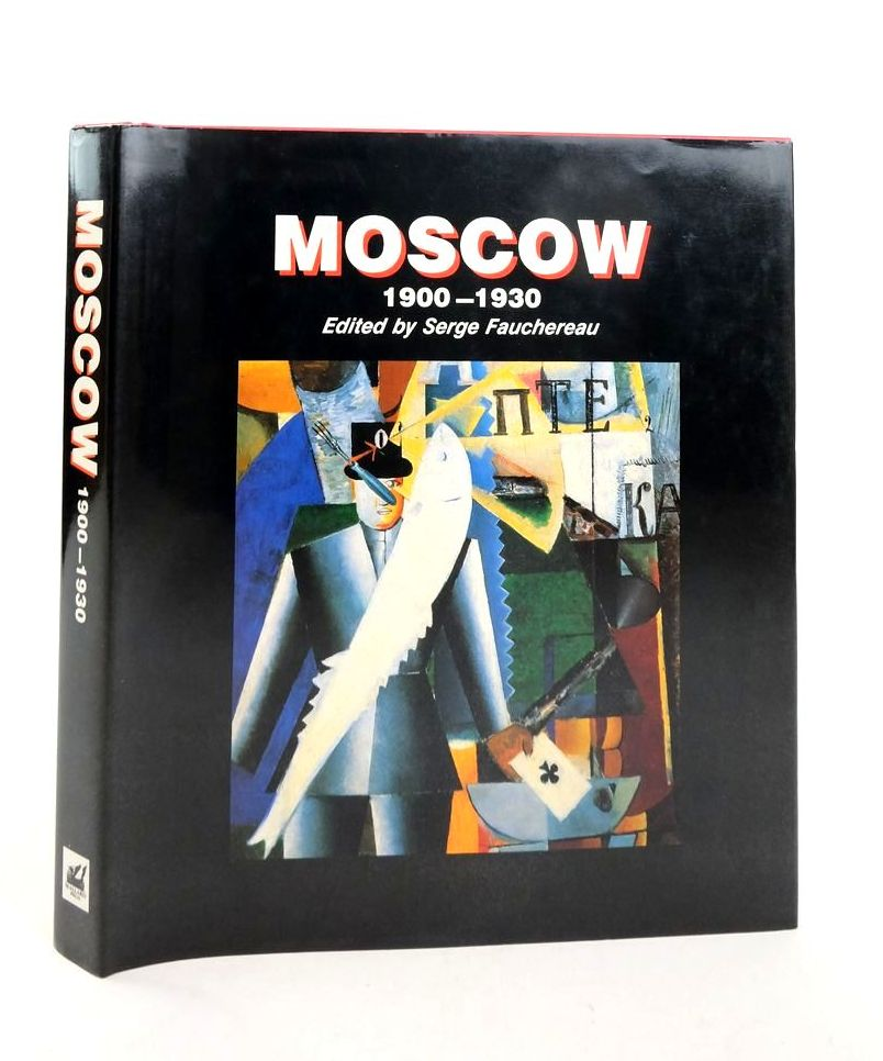 Photo of MOSCOW 1900-1930 written by Fauchereau, Serge et al, published by Mallard Press (STOCK CODE: 1822337)  for sale by Stella & Rose's Books