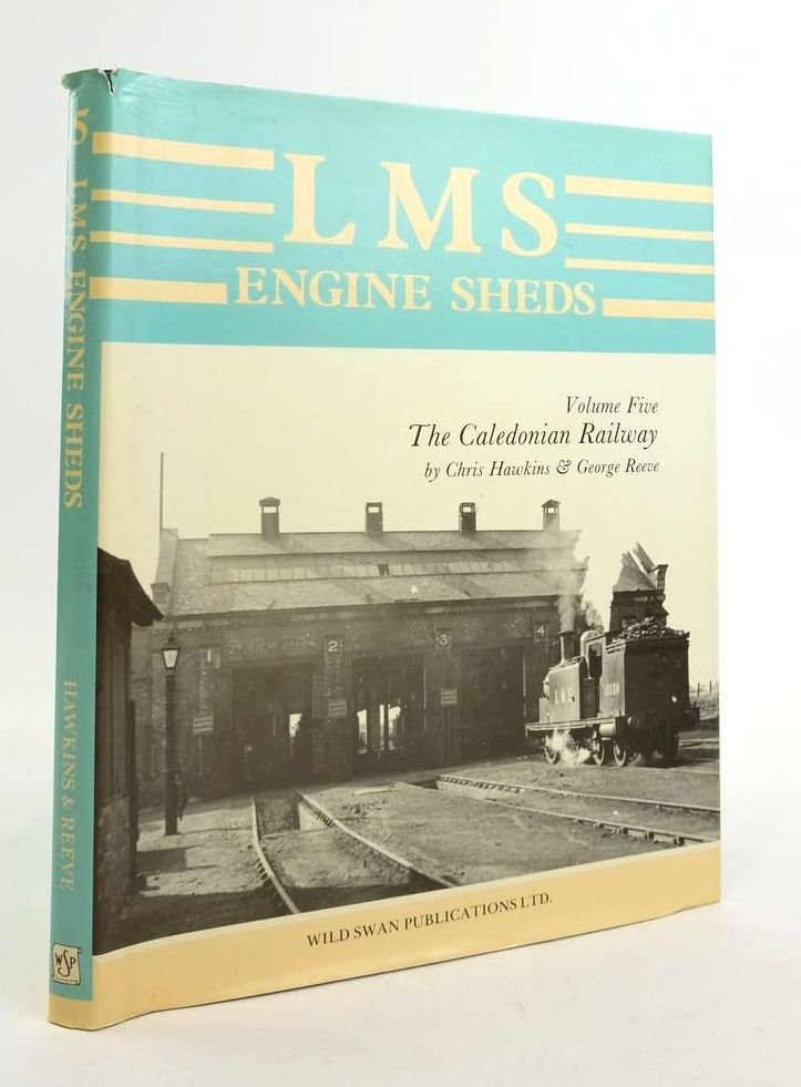 Photo of LMS ENGINE SHEDS THEIR HISTORY AND DEVELOPMENT VOLUME FIVE THE CALEDONIAN RAILWAY- Stock Number: 1822338