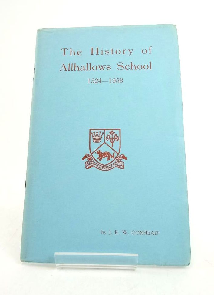 Photo of THE HISTORY OF ALLHALLOWS SCHOOL 1521-1958- Stock Number: 1822356